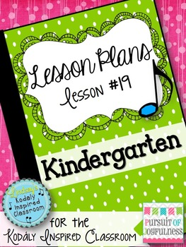 Kindergarten Music Lesson Plan {Day 19}