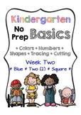 Kindergarten NO PREP Basics {Week 2}