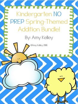 Kindergarten NO PREP Spring Addition Bundle!