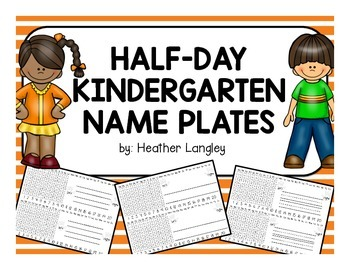 Kindergarten Nameplates for half day