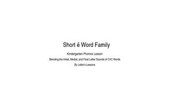 Kindergarten Phonics Lesson: Blending CVC Words- Short e W