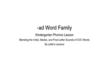 Kindergarten Phonics Lesson: Blending CVC Words- ad Word Family