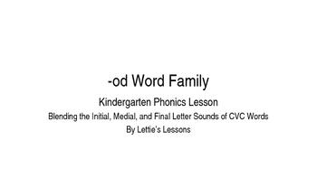 Kindergarten Phonics Lesson: Blending CVC Words -od Word Family
