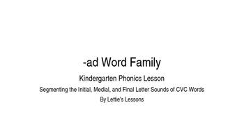 Kindergarten Phonics Lesson: Segmenting CVC Words- ad Word Family