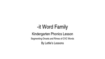 Kindergarten Phonics Lesson: Segmenting onset and rime- it