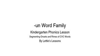 Kindergarten Phonics Lesson: Segmenting onset and rime- un