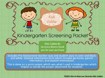 Kindergarten PreScreening Assessment and Student Informati