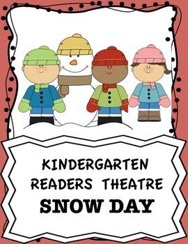Kindergarten Reader's Theatre Snow Day