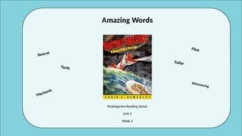 Kindergarten Reading Street Amazing Words. Unit 5 Week 2
