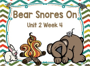 Kindergarten Reading Street Bear Snores On Unit 2 Week 4 F