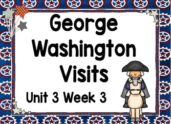 Kindergarten Reading Street George Washington Visits Unit