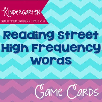 Kindergarten Reading Street High Frequency Word Game Cards