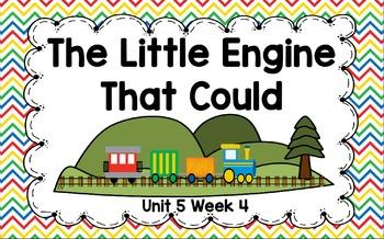 Kindergarten Reading Street The Little Engine That Could U