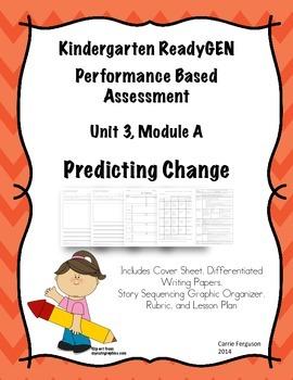 Kindergarten ReadyGEN Performance Based Assessment Unit 3,