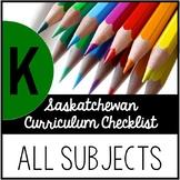 Kindergarten Saskatchewan Curriculum Checklist BUNDLE