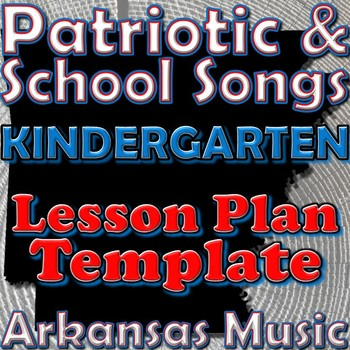 Kindergarten School and Patriotic Songs Lesson Plan Templa