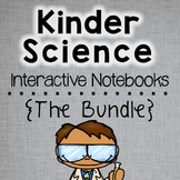 Kindergarten Science Interactive Notebooks Bundle
