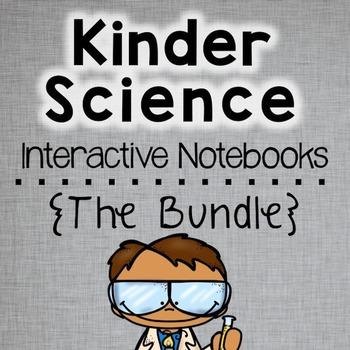 Kindergarten Science Interactive Notebooks Bundle