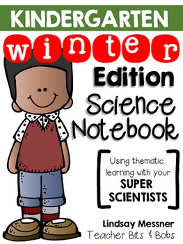 Kindergarten Science Notebook {Winter Edition}