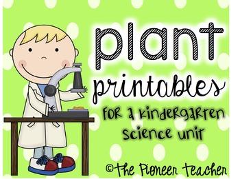 Kindergarten Science: Plant Unit Printables