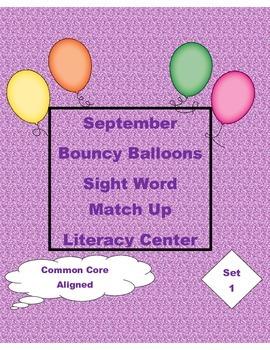 Kindergarten Bouncy Balloons Sight Word Match Up Literacy Center