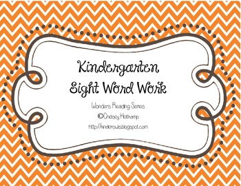Kindergarten Sight Word Work, McGraw-Hill Wonders Reading Series