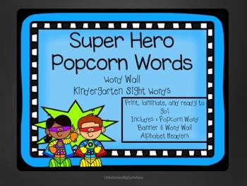 Kindergarten Sight Words - Word Wall Super Hero Theme
