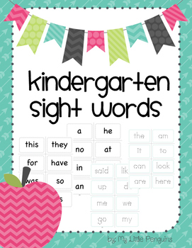 Kindergarten Sight Words-print, laminate, cut. For home or