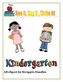 Kindergarten Sight words-See it, Say it, Write it!