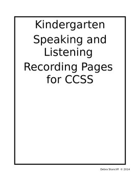 Kindergarten Speaking and Listening Grade Sheets Editable