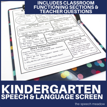 Kindergarten Speech and Language Screen