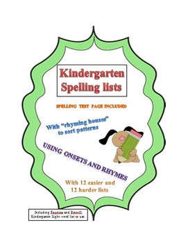 Kindergarten Spelling lists: based on onsets and rhymes 24