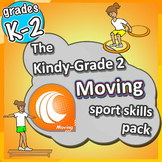 Kindergarten Sport - The Moving PE LESSONS Skill & Games p