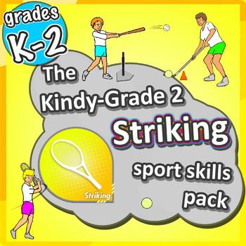 Kindergarten Sport - The Striking PE LESSONS Skill & Games