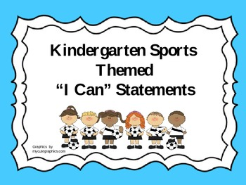 "Kindergarten Sports Themed Common Core ""I Can"" statements"