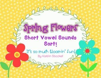 Spring Flowers Short Vowel Word Sorts!