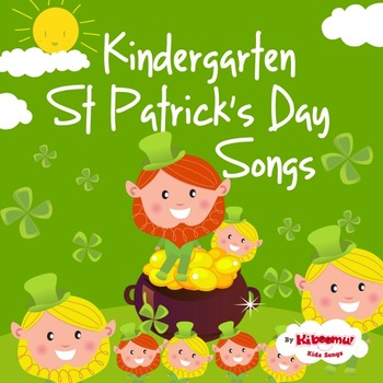 Kindergarten St Patrick's Day Songs