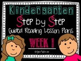 Kindergarten Step by Step Guided Reading Plans: Week 1