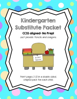 Kindergarten Sub Packet- No Prep!