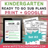Sub Plans Kindergarten Ready To Go for Substitute DAY #2.