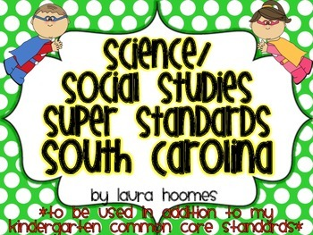 Kindergarten Super Standards- SOUTH CAROLINA Science/Socia