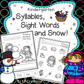 Kindergarten Syllables, Sight Words and Snow!