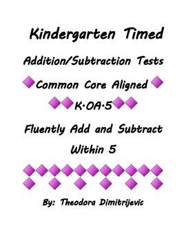 Kindergarten Timed Addition/Subtraction Test Cards Common