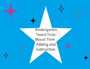 Kindergarten Timed Tests- Mixed Addition/Subtraction throu