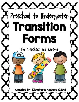 Kindergarten Transition Forms for Parents and Teachers - R