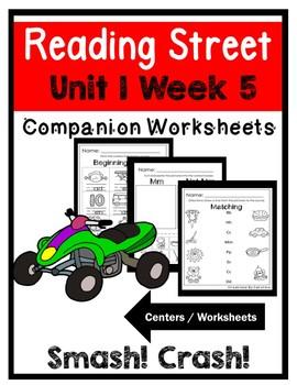 Kindergarten. Unit 1 Week 5. Smash Crash. Centers/Workshee