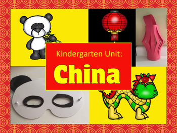 Kindergarten Unit: China