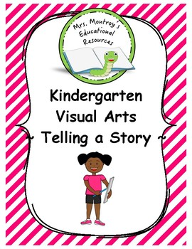 Kindergarten Visual Arts - Lesson 8 Telling a Story Photograph