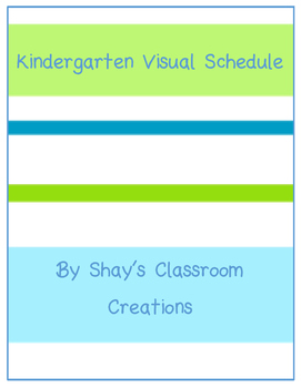 Kindergarten Visual Schedule