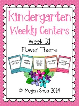 Kindergarten Weekly Centers Week 31 Flower Theme